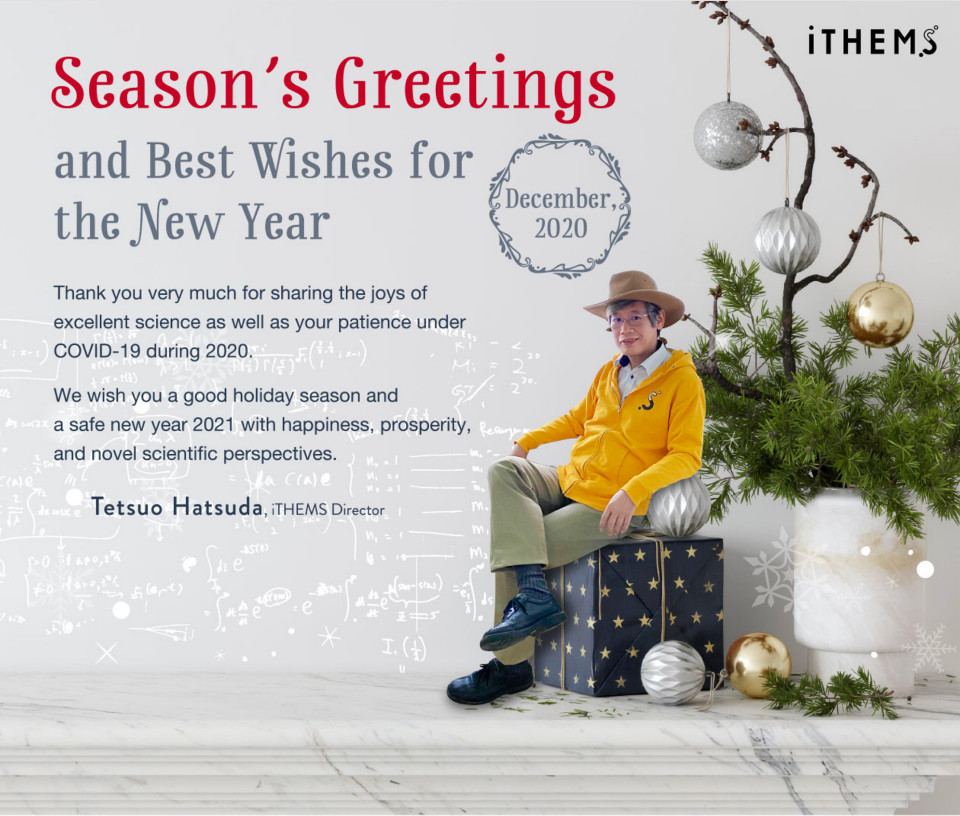 Season's Greetings from Dr. Tetsuo Hatsuda, iTHEMS Director