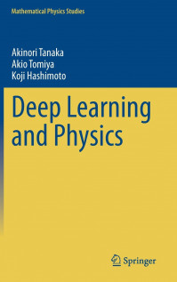 Deep Learning and Physics